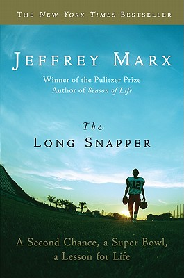 The Long Snapper By Marx, Jeffrey