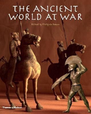 Ancient World at War By Souza, Philip De